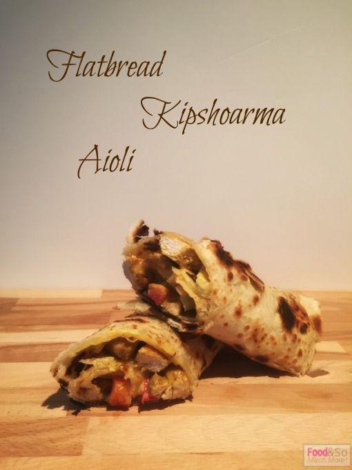 Flatbread Kipshoarma en Aioli!