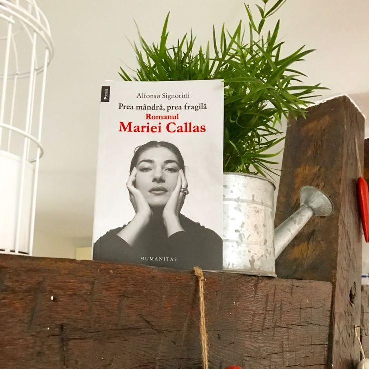 Prea mândră, prea fragilă - Romanul Mariei Callas