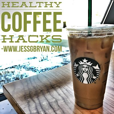 Healthy Starbucks Coffee Ideas // How To Make Your Coffee Healthier // Coffee Shop Tricks // 21 Day Fix Approved Coffee