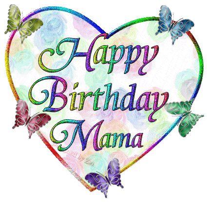 happy berhday mami | Happy Birthday Mama!!!!! : I Want To Wish Justmarji A Happy Birthday ...
