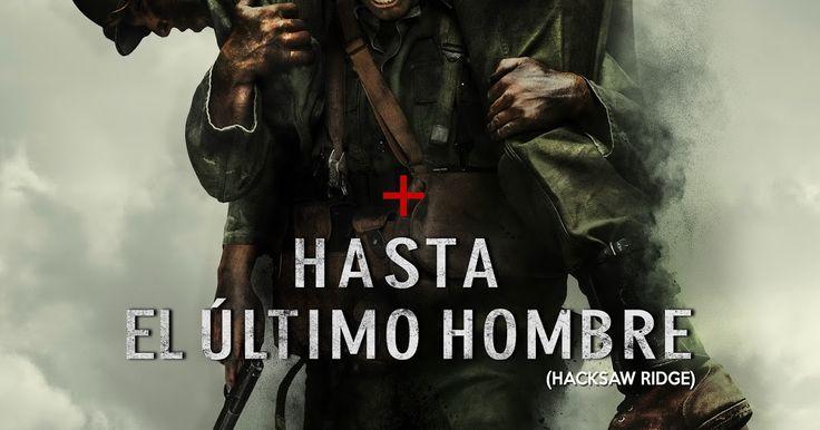 http://ift.tt/2gAseTb http://ift.tt/2gu5AqI  SINOPSIS:  Dirigida por Mel Gibson HASTA EL ÚLTIMO HOMBRE cuenta la extraordinaria historia real de Desmond Doss (Andrew Garfield) el soldado que logró salvar a 75 hombres durante la batalla más sangrienta de la Segunda Guerra Mundial sin disparar ni sostener un sólo rifle.  Se trata del único soldado americano que combatió en el frente de batalla sin un arma ya que creía que si bien la guerra estaba justificada matar a otra persona no era un acto…