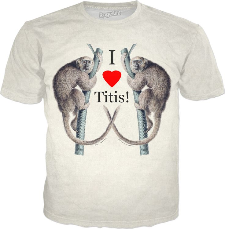 Titi Monkey humor t-shirt when nothing but zoological humor will do!