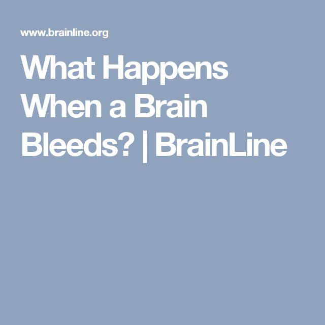 What Happens When a Brain Bleeds? | BrainLine