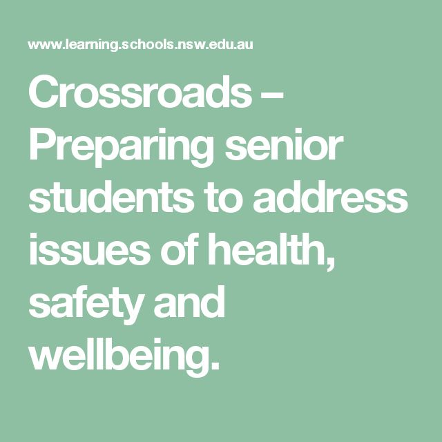 Crossroads – Preparing senior students to address issues of health, safety and wellbeing.