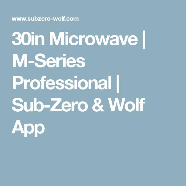 30in Microwave | M-Series Professional | Sub-Zero & Wolf App