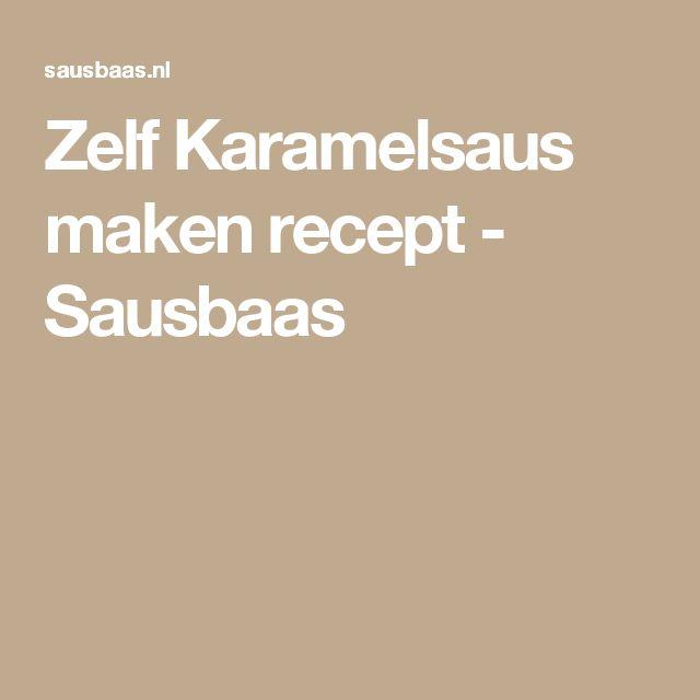 Zelf Karamelsaus maken recept - Sausbaas