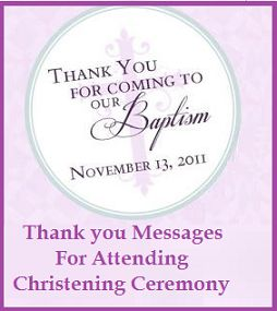 Sample Messages and Wishes! : Thank you Messages For Attending Christening Cerem...