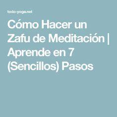 Cómo Hacer un Zafu de Meditación | Aprende en 7 (Sencillos) Pasos
