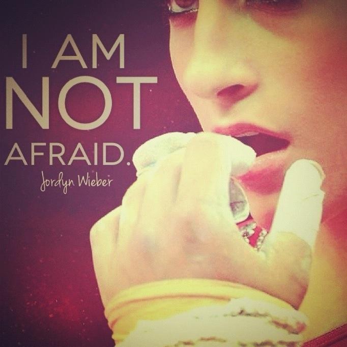 I am not afraid - Jordyn Wieber