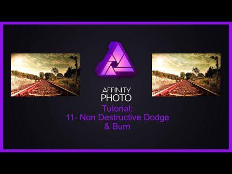Affinity Photo Tutorial #11-Non Destructive Dodge & Burn - YouTube