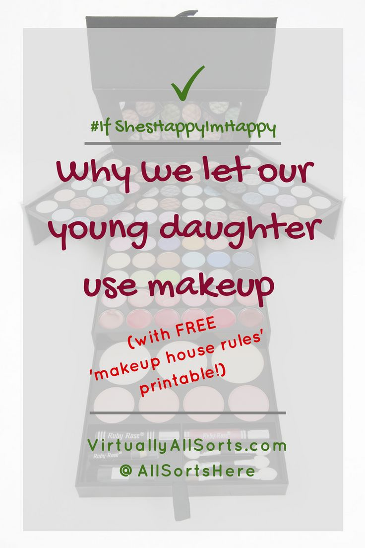 I'm talking about the benefits of letting our young daughter wear makeup. And I'm sharing our 'Makeup Lowdown' in a FREE printable too!