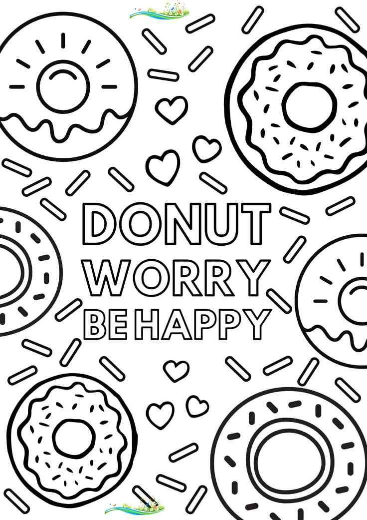 Donut Worry Be Happy Free Colouring Page Free Colouring Pages Colouring P Kids Printable Coloring Pages Free Kids Coloring Pages Free Printable Coloring Pages