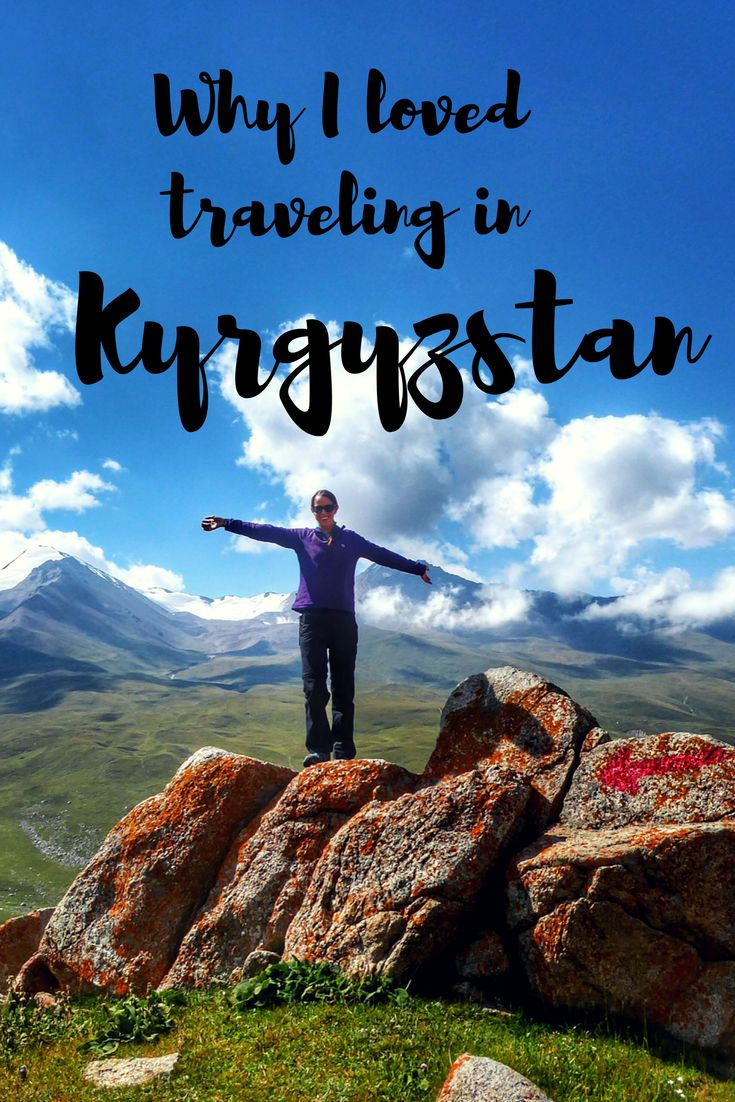 Stunning scenery, friendly locals and cheap travel. There's lots of reasons I loved traveling in Kyrgyzstan