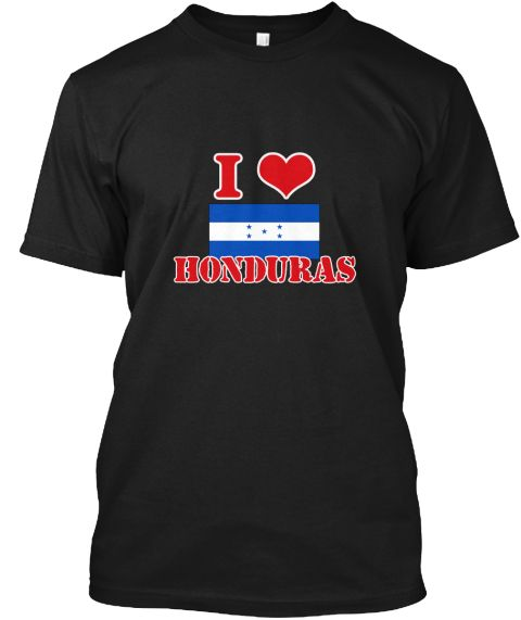 I Love Honduras Black T-Shirt Front - This is the perfect gift for someone who loves Guyana. Thank you for visiting my page (Related terms: I Heart Honduras,Honduras,Honduran,Honduras Travel,I Love My Country,Honduras Flag, Honduras Map,Hon #Guyana, #Guyanashirts...)