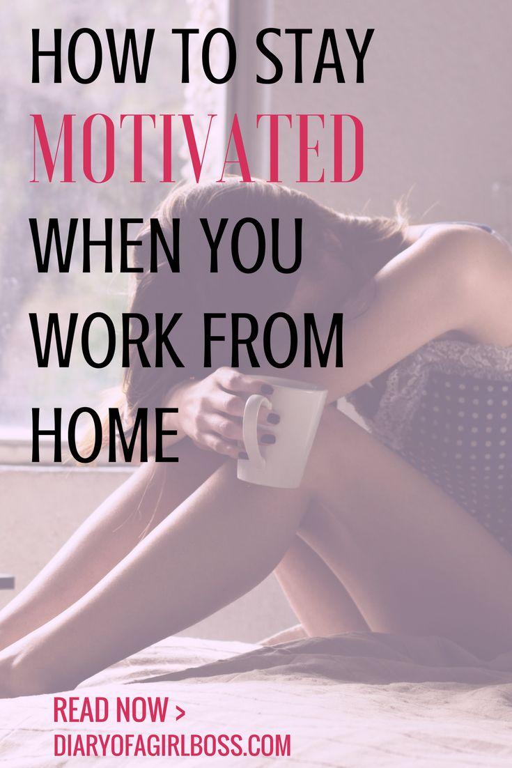 How to Stay Motivated when Working from Home | Creative Entreprenuer Blog | Diary Of A Girl Boss