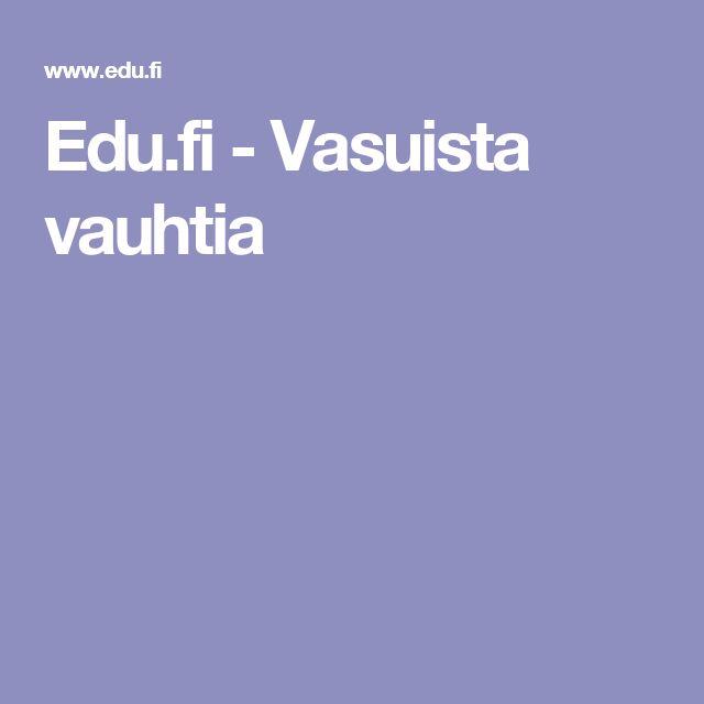 Edu.fi - Vasuista vauhtia