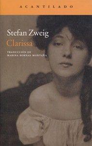 Clarissa, Stephen Zweig