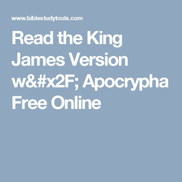 Read the King James Version w/ Apocrypha Free Online