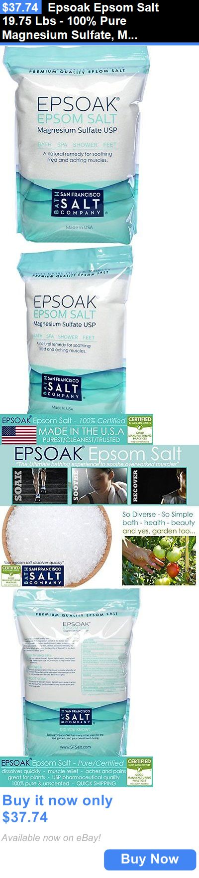 Bath Salts: Epsoak Epsom Salt 19.75 Lbs - 100% Pure Magnesium Sulfate, Made In Usa BUY IT NOW ONLY: $37.74