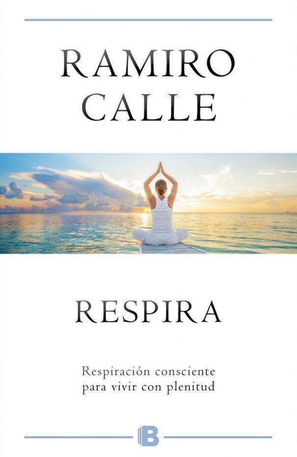 Libro/ Respira, de Ramiro Calle | Yoga en Red