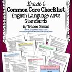 Common Core ELA Standards Checklists Grade 6  This 62-page resource features all of the English Language Arts Common Core Standards in an easy-to-r...