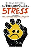 The Teenage Guide to Stress A highly recommended book that is for teenagers and young people. Gives them advice on how to handle the many causes of stress.