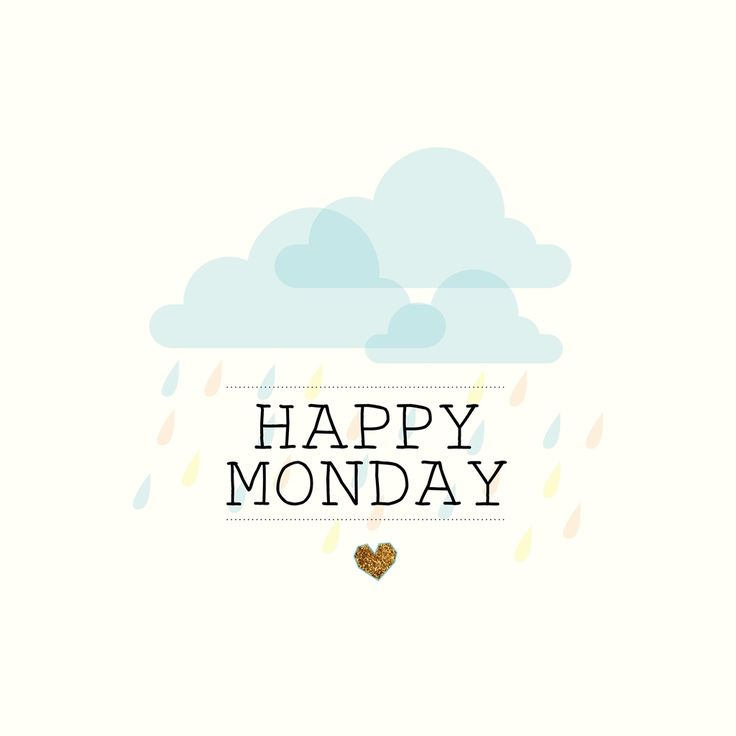 Happy Monday - Minimal Monday quote