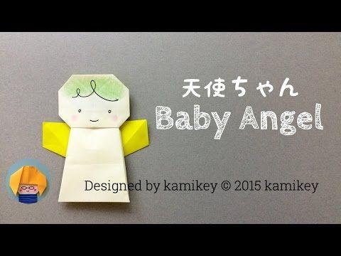 (34) 折り紙☆天使ちゃん Origami Baby Angel(カミキィ kamikey) - YouTube