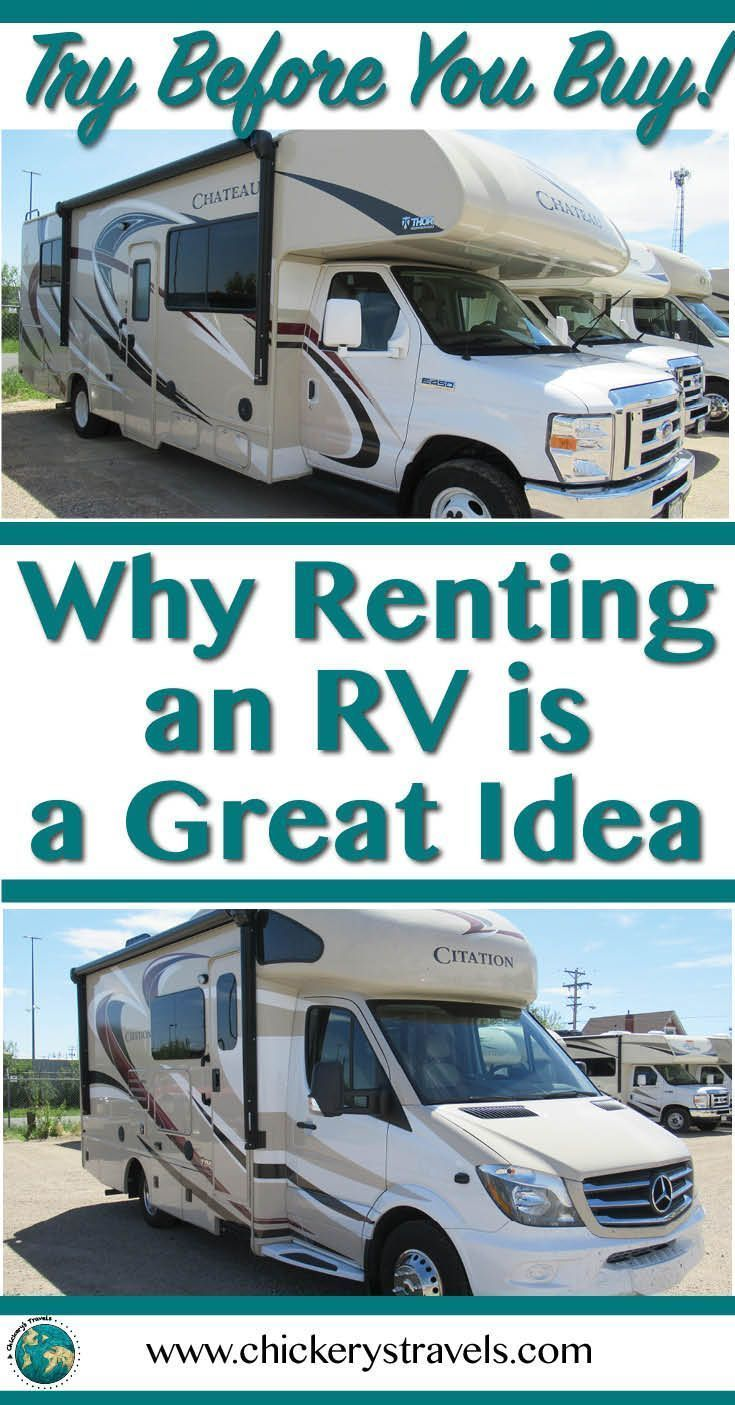 Learn About The Benefits Of Renting An Rv Before Buying Rent Rv Rv Vacation Road Trip Across America
