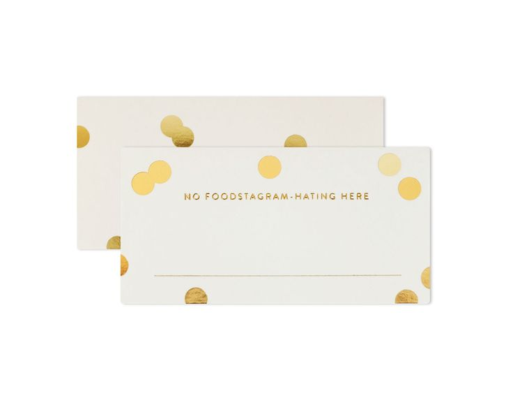 """PLACE CARDS   """"No foodstagram-hating here"""". We know you so well here's an invitation to do so without having to feel guilty ;)"""