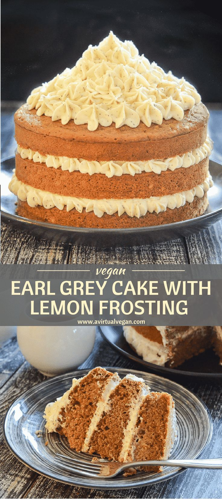 An exceptional yet simple layered Vegan Cake with subtle Earl Grey fragrance & fluffy, buttery, lemony frosting. It can be made as a 3 layer cake, a 2 layer cake or even 6 muffins. You will find full instructions for all 3! via @avirtualvegan #vegan #vegancake #cake #earlgrey #layercake #sponsored