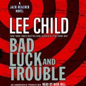 Jack Reacher reunites with the survivors of his old Army investigative team, scrambling to raise the living, bury the dead, and connect the dots in a mystery that is growing darker by the day. In a world of bad luck and trouble, when someone targets Jack Reacher and his team, they'd better be ready for what comes right back at them.