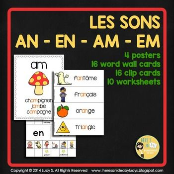 $ FRENCH Les Sons AN EN AM EM - posters, word wall, clip cards, and 10 worksheets
