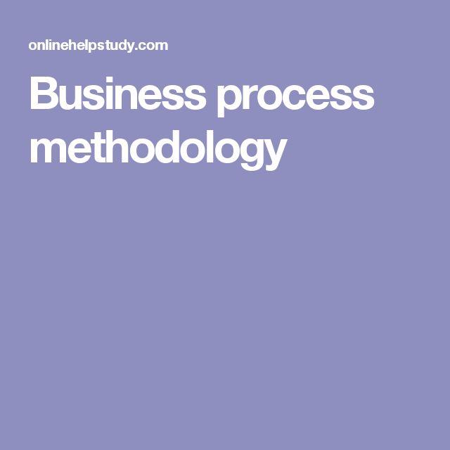 Business process methodology
