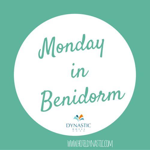 Lunes en #Benidorm! ☀   #Monday in Benidorm! ☀ ➡ www.hoteldynastic.com
