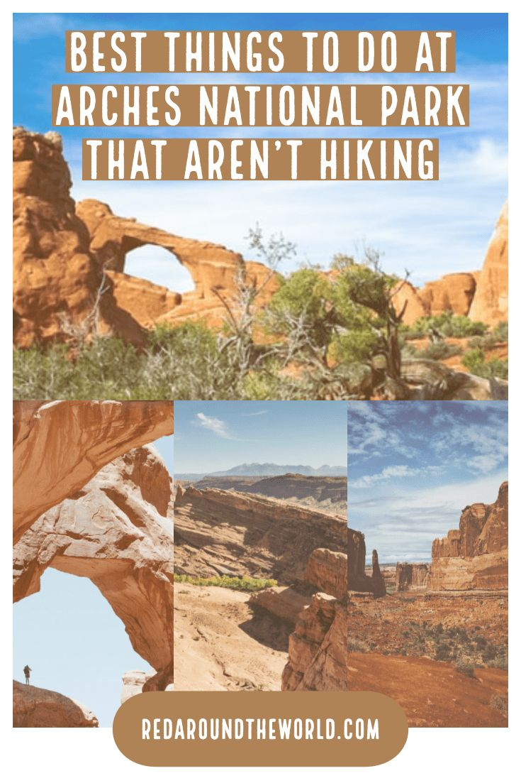The Best Things To Do In Arches National Park If You Don't Hike
