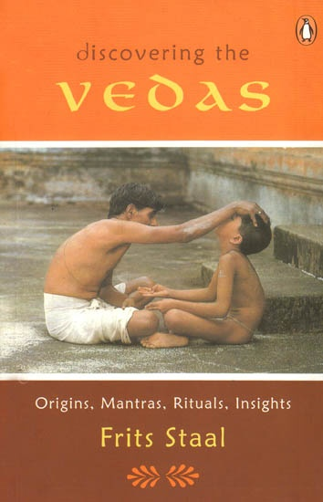 In this unprecedented guide to the Vedas. Frits Staal, the celebrated author of Agni: The Vedic Ritual of the Fire Altar and Universals: Studies in Indian Logic and Linguistis, examines almost e very aspect of these ancient sources of Indic civilization. Read more: http://www.exoticindiaart.com/book/details/discovering-vedas-origins-mantras-rituals-insights-NAC747/