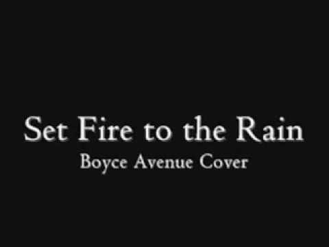 Set Fire To The Rain Lyrics Adele Boyce Avenue Cover Youtube