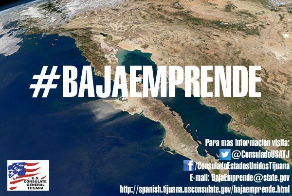 """El Consulado General de los Estados Unidos en Tijuana lanza la iniciativa """"Baja Emprende"""" con el fin de reconocer a emprendedores de Baja California Mexico cada trimestre » http://spanish.tijuana.usconsulate.gov/bajaemprende.html"""