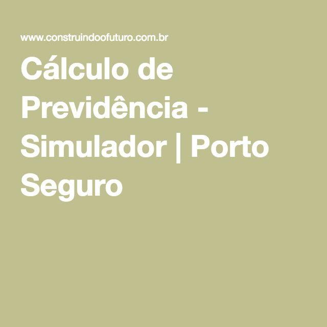 Cálculo de Previdência - Simulador | Porto Seguro