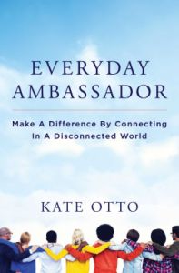 Kate Otto – Everyday Ambassador http://www.henkjanvanderklis.nl/2015/04/kate-otto-everyday-ambassador/
