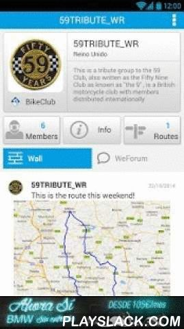 WeRide;Motorcycle,routes,chats  Android App - playslack.com ,  WeRide®: Your Social Motorbike NetworkThe new way to connect with your motorbike friends. Share your passion with the motorcycle community, sharing routes, experiences, photos, knowledge.  WeRide® is the complete mobile app for bikers, private chats, group chats, WeSpot location, Route painter.  Features:  -Friends: Share your passion with your friends, invite your ride partners to join WeRide and make new friends wherever you…