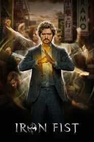 Marvel S Iron Fist Watch Movies Online Free Online Iron Fist
