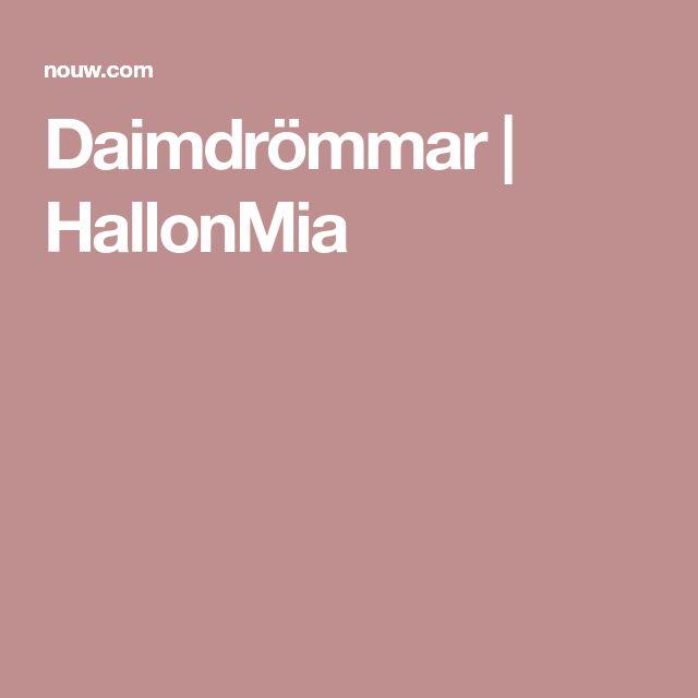 Daimdrömmar   HallonMia