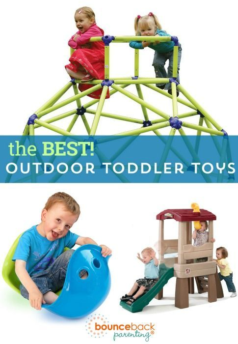 Best Outdoor Toys To Get 1 And 2 Year Olds Moving Playing Active Toddlers Are Hy