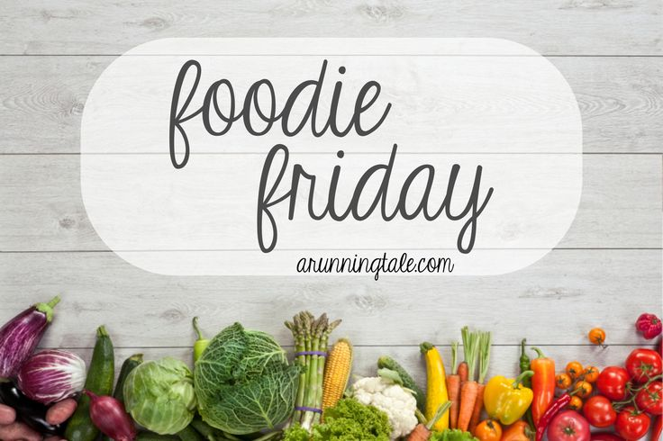 Meal Plan - Foodie Friday Feb 6
