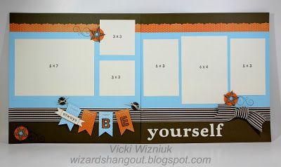 Always Be Yourself Layout...Scrapbook Ideas, Layout Ideas, Scrapbook Pages Ideas, Scrapbook Pages Layout, Cards Scrapbook, Scrapbook Layout, Photos Layout, Scrapbook Addict, Vicky Wizniuk