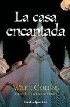 """""""La casa encantada"""" - Wilkie Collins"""