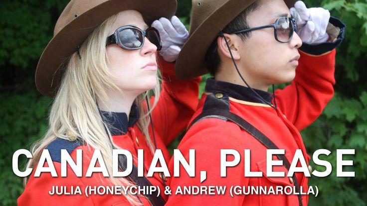 Canadian, Please ♫ gunnarolla & Julia Bentley