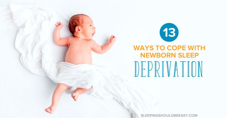 Being up all night is inevitable when you welcome a newborn baby. Here are 13 ways to cope with newborn sleep deprivation when you're just too tired.